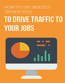 How To Use Indeed's Trends Tool To Drive Traffic To Your Jobs