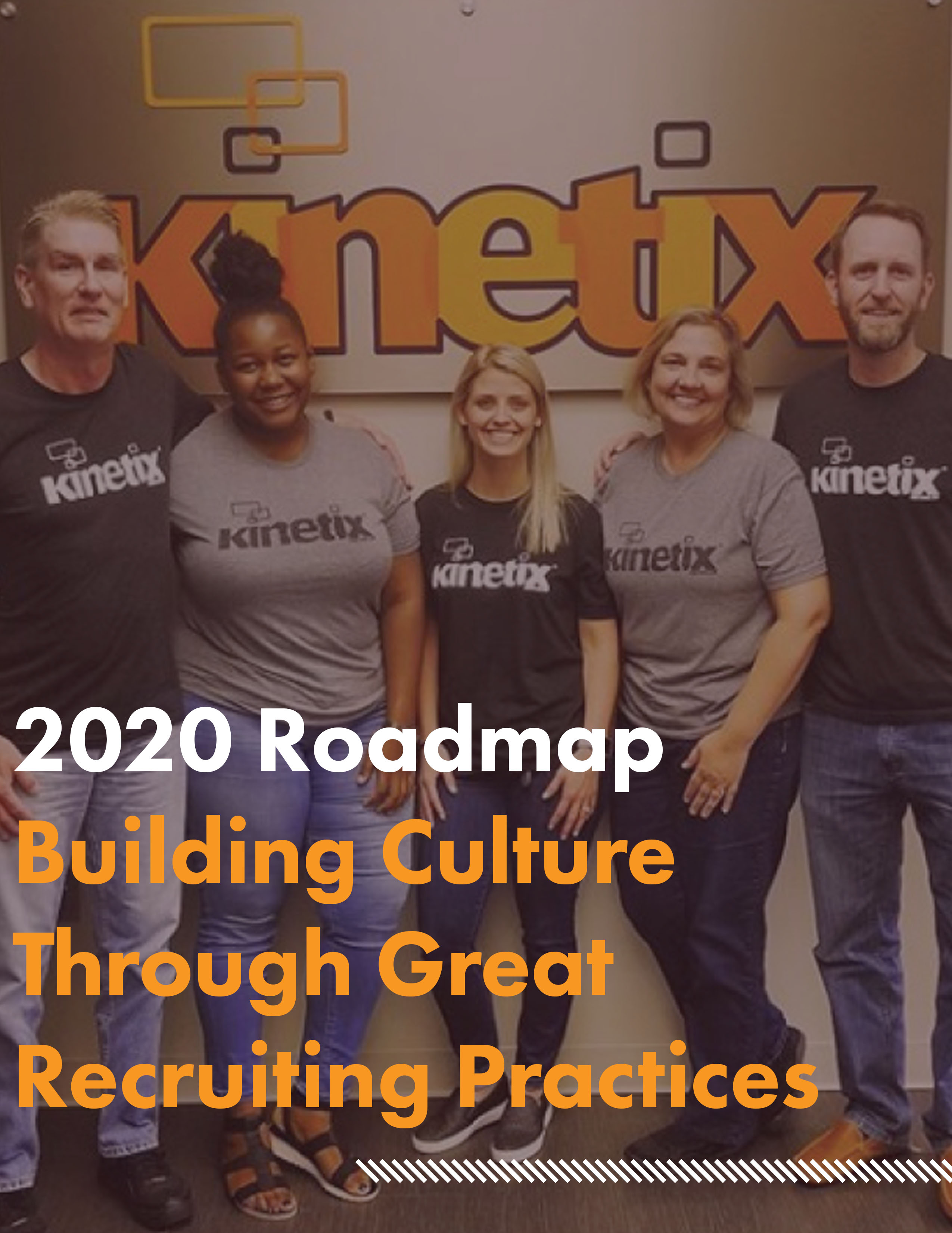 2020 Roadmap: Building Culture Through Great Recruiting Practices